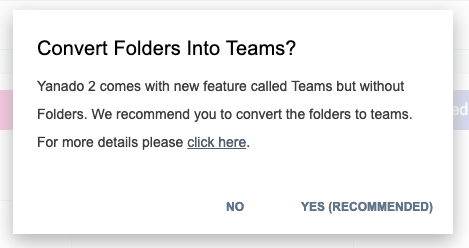 Convert folders into teams dialog in Yanado